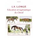 La Longe - éducation et gymnastique du cheval