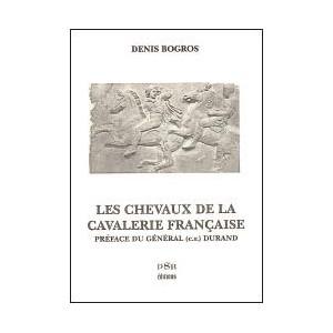 LES CHEVAUX DE LA CAVALERIE FRANCAISE