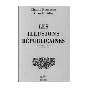 LES ILLUSIONS RÉPUBLICAINES — 1993