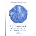 RADEGONDE, UNE SAINTE EUROPÉENNE — 2000