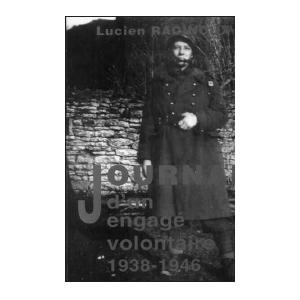 JOURNAL D'UN ENGAGÉ VOLONTAIRE, 1938-1946