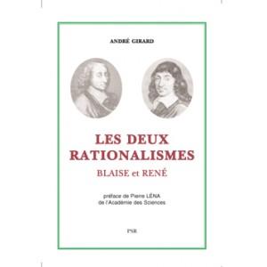 LES DEUX RATIONALISMES — Blaise et René