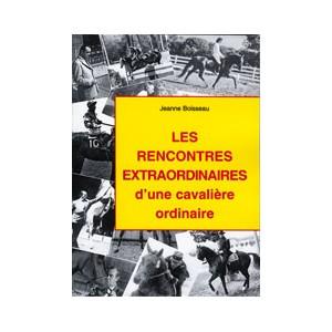 LES RENCONTRES EXTRAORDINAIRES D'UNE CAVALIÈRE ORDINAIRE